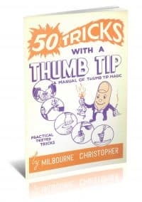 Fifty Tricks with a Thumb Tip