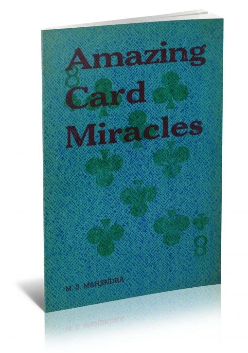 Amazing Card Miracles by Mahendra, The Mystic (F. B. Sterling) PDF