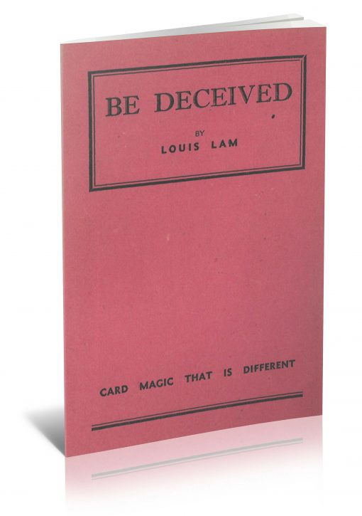 Be Deceived by Louis Lam PDF