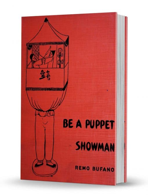 Be a Puppet Showman by Remo Bufano PDF