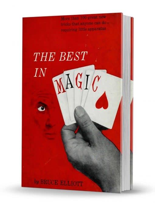 The Best in Magic by Bruce Elliott