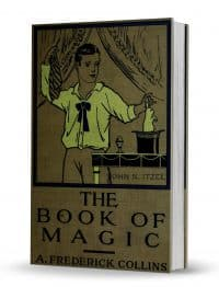 The Book of Magic by A. Frederick Collins PDF