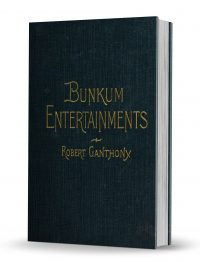 Bunkum Entertainments by Robert Ganthony PDF
