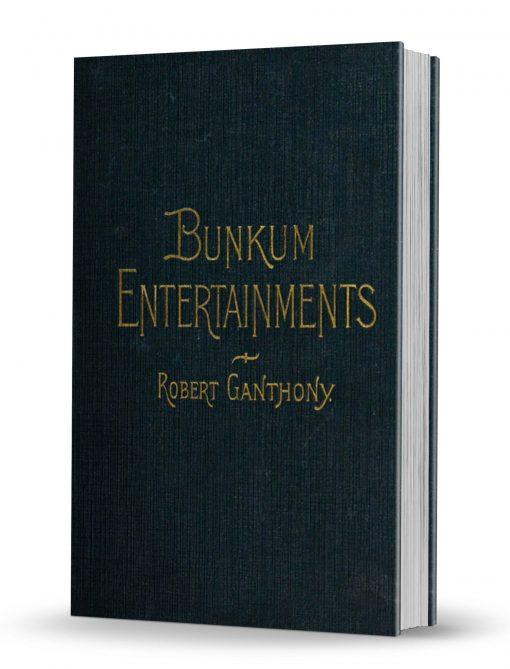 Bunkum Entertainments by Robert Ganthony PDF