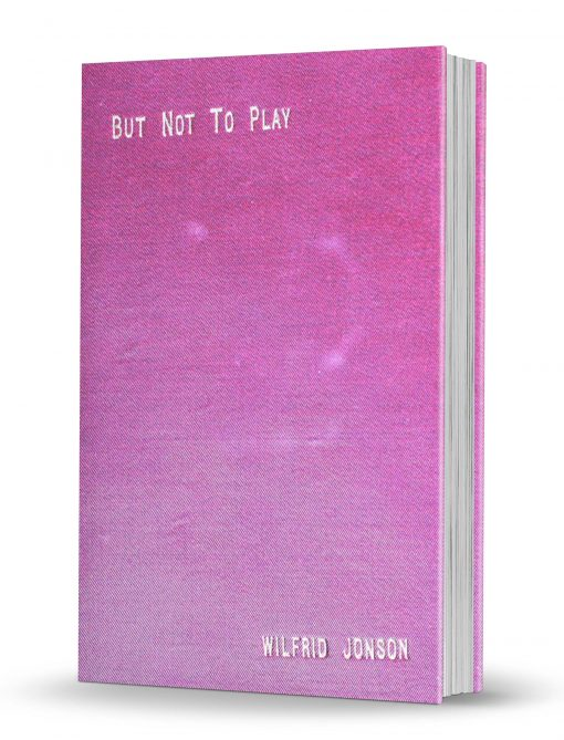But Not to Play: A Practical Course of Instruction in the Fundementals of Conjuring with Cards by Wilfrid Jonson PDF