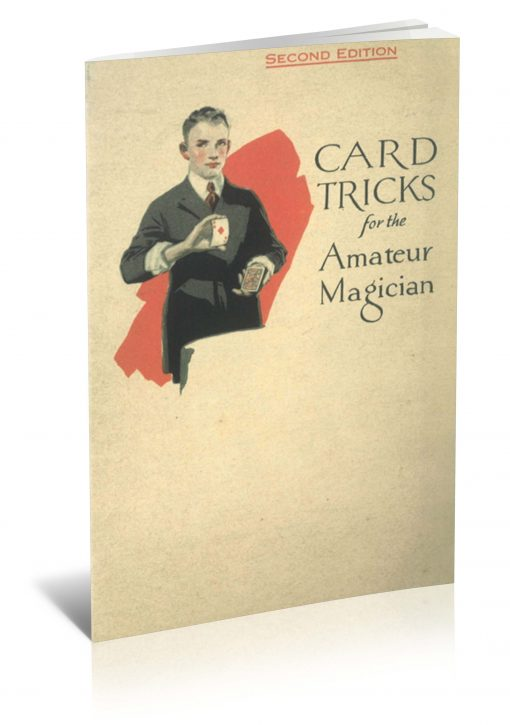 Card Tricks That the Amateur Magician Can Do with a Regular Deck of Cards by the U.S. Playing Card Co. PDF