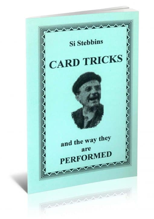Card Tricks and the Way They Are Performed by Si Stebbins PDF