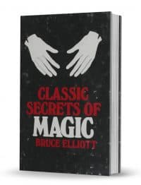 Classic Secrets of Magic by Bruce Elliott PDF