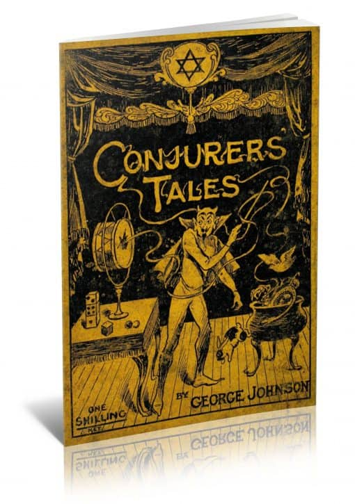 Conjurers' Tales by George Johnson PDF