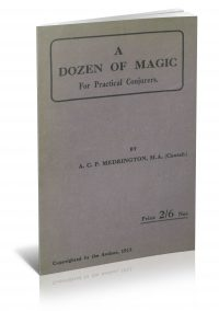 A Dozen of Magic for Practical Conjurers by A.C.P. Medrington PDF