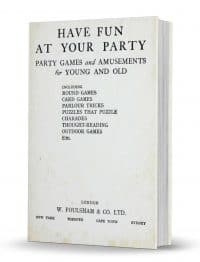 Have Fun at Your Party: Party Games and Amusements for Young and Old PDF