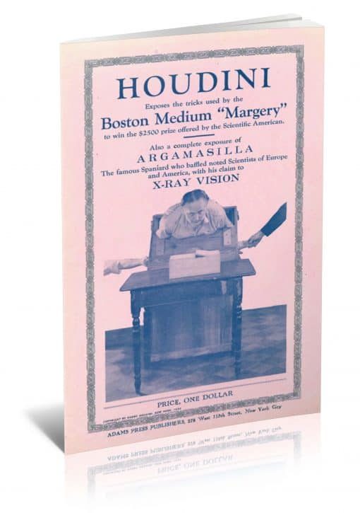 "Houdini Exposes the Tricks Used by the Boston Medium ""Margery"" to Win the $2500 Prize Offered by the Scientific American by Harry Houdini PDF"