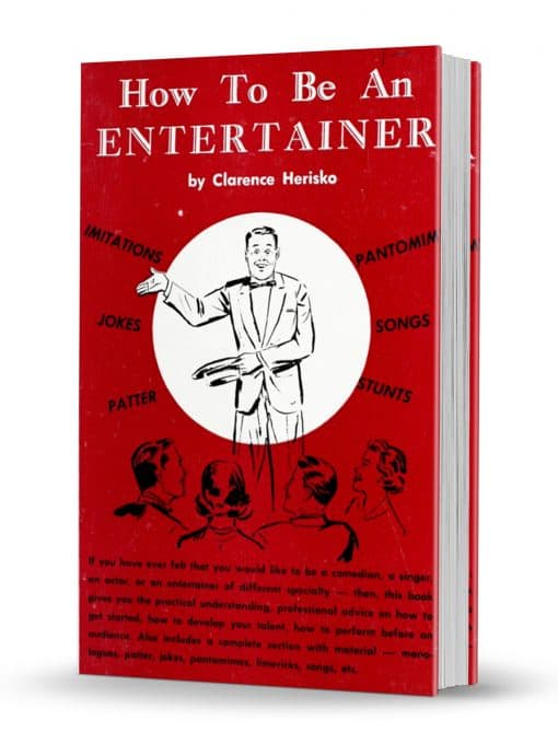 How to Be an Entertainer by Clarence Herisko PDF