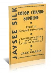 Jaysee Silk Color Change Supreme by Jack Chanin PDF
