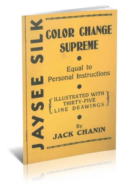 Jaysee Silk Color Change Supreme by Jack Chanin PDF