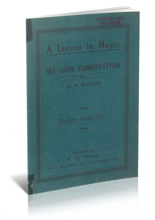 A Lesson in Magic: My Coin Combination by A. F. Bowen PDF