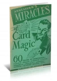 Annemann's Miracles of Card Magic by Theodore Annemann PDF