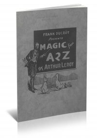 Magic From A 2 Z by Arthur Leroy PDF