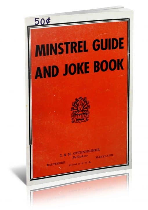 The Minstrel Guide and Joke Book by Paul E. Lowe PDF