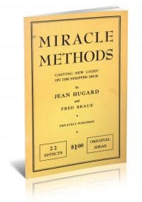 Miracle Methods: Casting New Light on the Stripper Deck by Jean Hugard and Fred Braue PDF