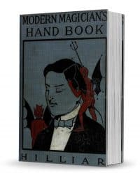 Modern Magician's Hand Book by William J. Hilliar PDF