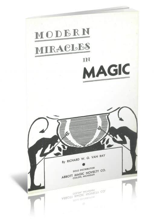 Modern Miracles in Magic by Richard W. G. Van Ray PDF