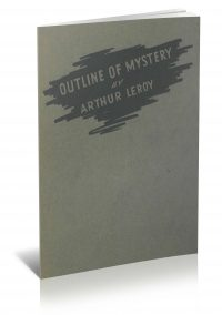 Outline of Mystery by Arthur Leroy PDF