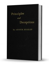 Principles and Deceptions by Arthur Buckley PDF