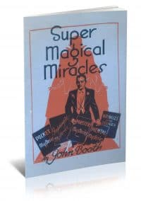 Super Magical Miracles by John Booth