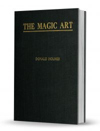 The Magic Art by Donald Holmes PDF
