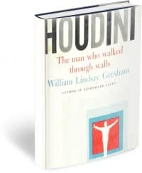 Houdini: The Man Who Walked Through Walls PDF