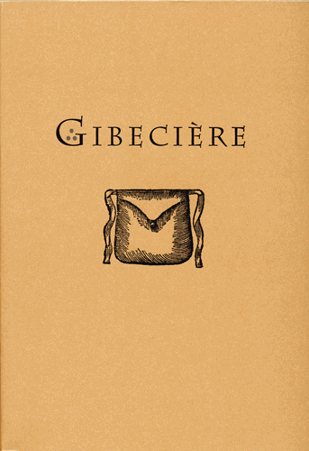 Gibecière 1, Winter 2005, Vol. 1, No. 1 - SOLD OUT