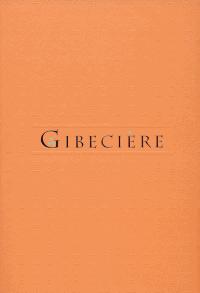 Gibecière 8, Summer 2009, Vol. 4, No. 2