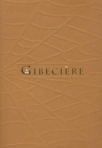 Gibecière 11, Winter 2011, Vol. 6, No. 1