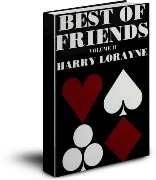 Best of Friends Volume II by Harry Lorayne PDF