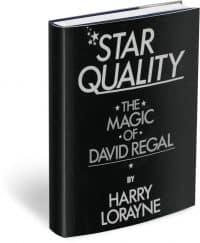 Star Quality: The Magic of David Regal by Harry Lorayne PDF