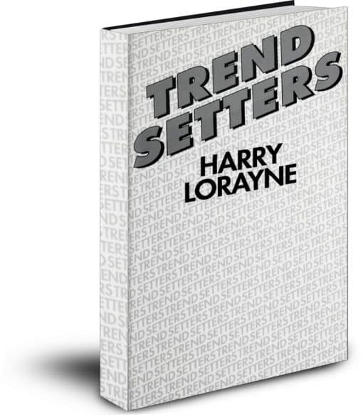 Trend Setters by Harry Lorayne PDF