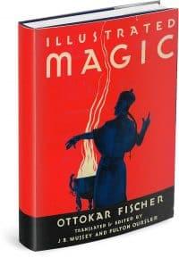 Illustrated Magic by Ottokar Fischer