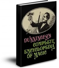 Dunninger's Complete Encyclopedia of Magic- Image Over Text PDF with bookmarks